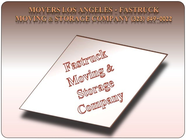 Cheap Movers Los Angeles   Fastruck Moving U0026 Storage Company (323) ...