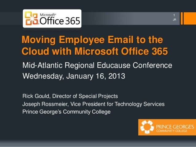 1                                                           JRMoving Employee Email to theCloud with Microsoft Office 365M...