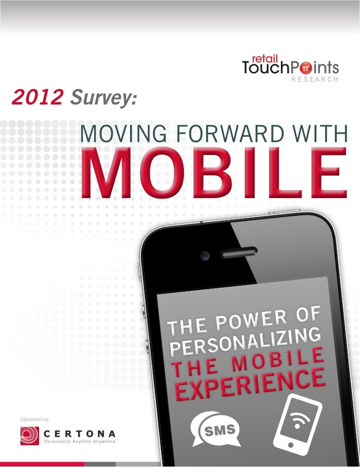 Research2012 Survey:                Moving Forward with                      The P ower Of                      Perso nali...