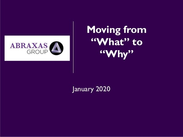 "Moving from ""What"" to ""Why"" January 2020"
