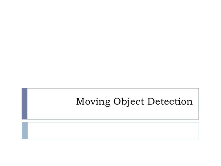 Moving Object Detection