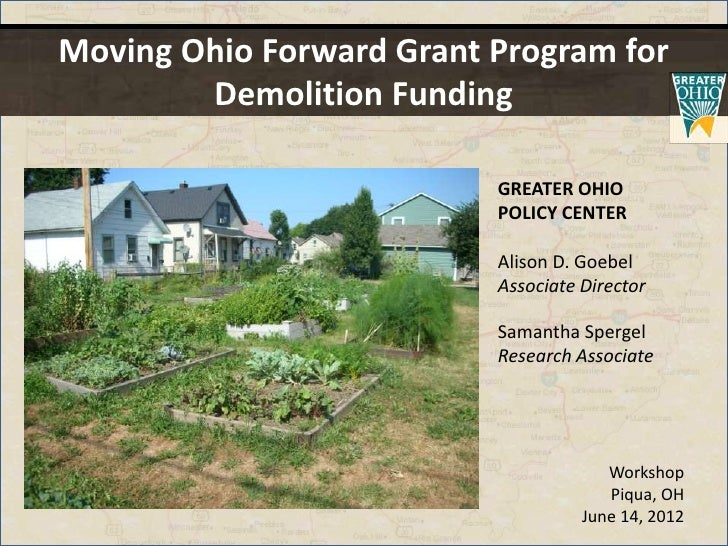 Moving Ohio Forward Grant Program for        Demolition Funding                          GREATER OHIO                     ...