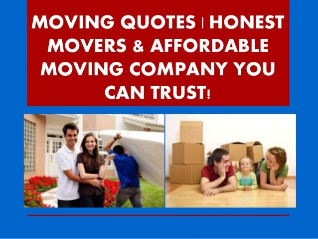 Moving Company Quotes Alluring Moving Quotes Honest Movers & Affordable Moving Company You Can Trus…