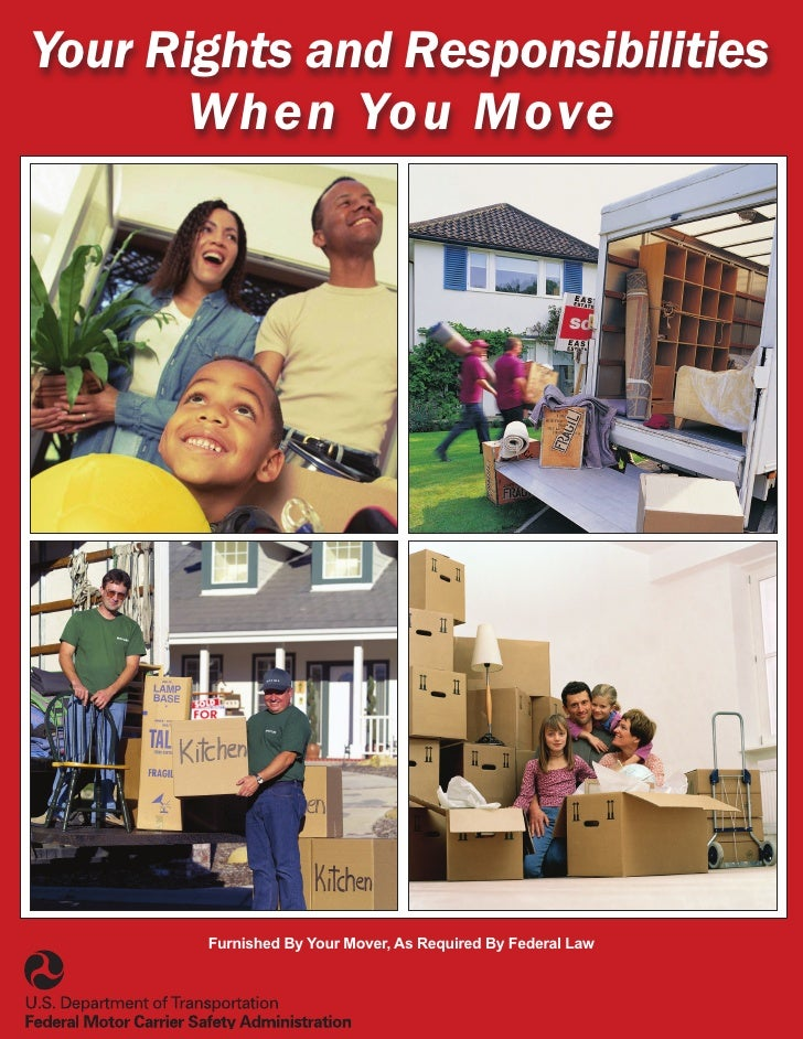 Your Rights and Responsibilities        When You Move            Furnished By Your Mover, As Required By Federal Law