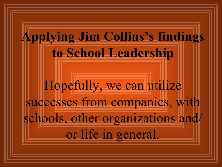 Moving schools from good to great 6 applying jim collinss fandeluxe Image collections