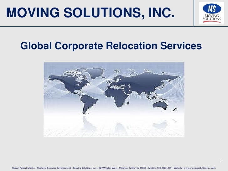 MOVING SOLUTIONS, INC.       Global Corporate Relocation Services                                                         ...