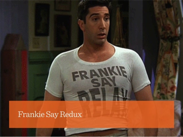 FrankieSayRedux