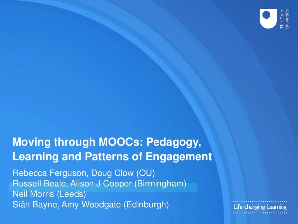 Moving through MOOCs: Pedagogy, Learning and Patterns of Engagement
