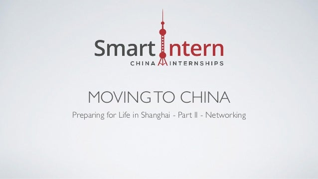 MOVINGTO CHINA Preparing for Life in Shanghai - Part II - Networking