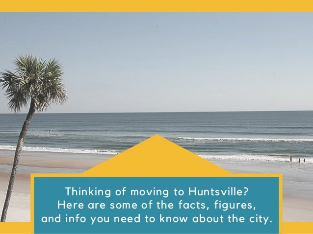 MOVING TO HUNTSVILLE, AL: AN OVERVIEW OF THE CITY; 2.
