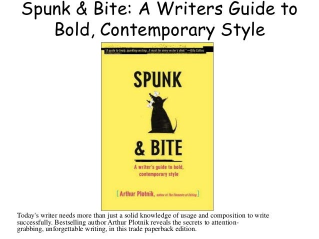 Bite bold contemporary guide spunk style writer