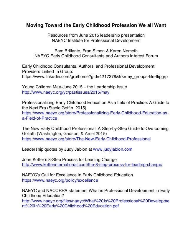 Moving toward the early childhood profession resources moving toward the early childhood profession we all want resources from june 2015 leadership presentation naeyc malvernweather Gallery