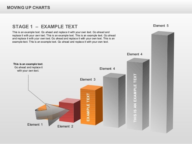 THISISANEXAMPLETEXT Element 4 Element 4 Element 5 MOVING UP CHARTS STAGE 1 – EXAMPLE TEXT This is an example text. Go ahea...