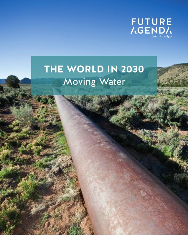 1 TheWorldin2030MovingWater THE WORLD IN 2030 Data Taxation THE WORLD IN 2030 Moving Water