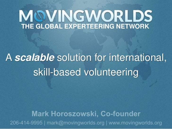 THE GLOBAL EXPERTEERING NETWORKA scalable solution for international,      skill-based volunteering