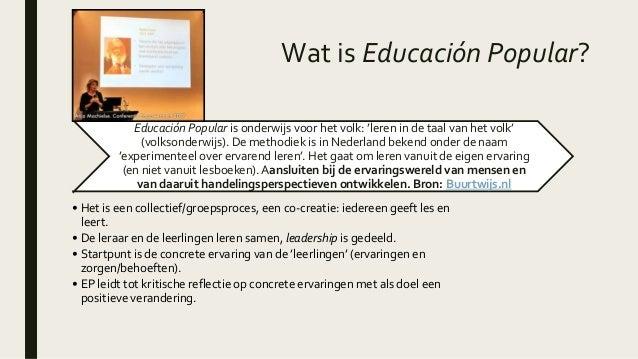 Paulo Freire: Educación Popular. Een presentatie Slide 3