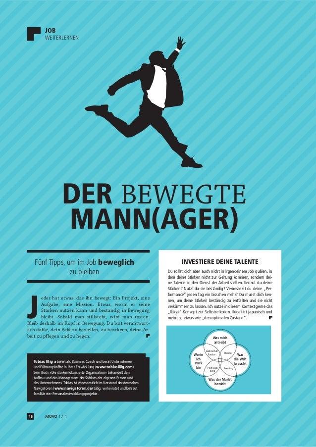 16 17_1 DER BEWEGTE MANN(AGER) INVESTIERE DEINE TALENTE Du sollst dich aber auch nicht in irgendeinem Job quälen, in dem d...