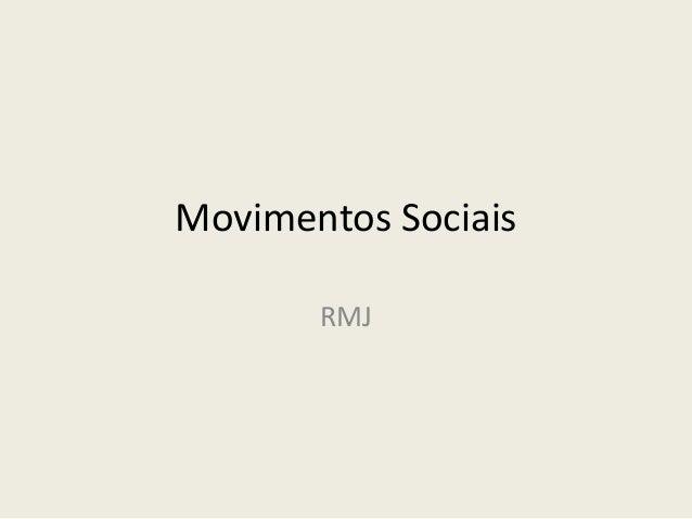 Movimentos Sociais RMJ