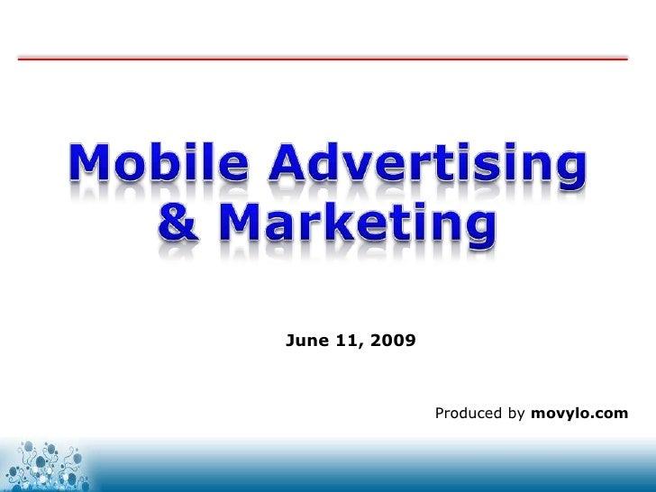 June 11, 2009                    Produced by movylo.com                    www.movylo.com