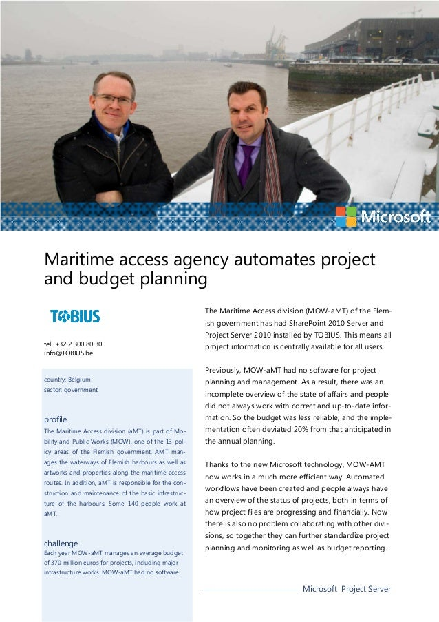 Maritime access agency automates project and budget planning The Maritime Access division (MOW-aMT) of the Flemish governm...