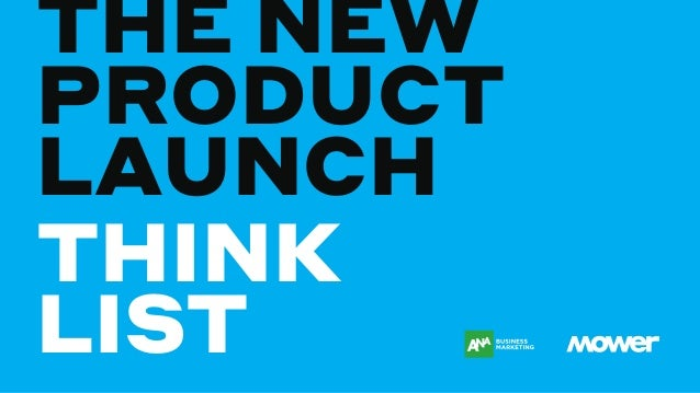THE NEW PRODUCT LAUNCH THINK LIST