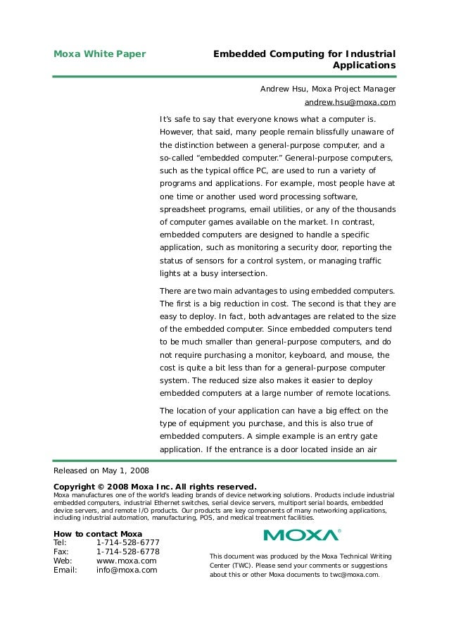 Moxa White Paper Embedded Computing for IndustrialApplicationsReleased on May 1, 2008Copyright © 2008 Moxa Inc. All rights...
