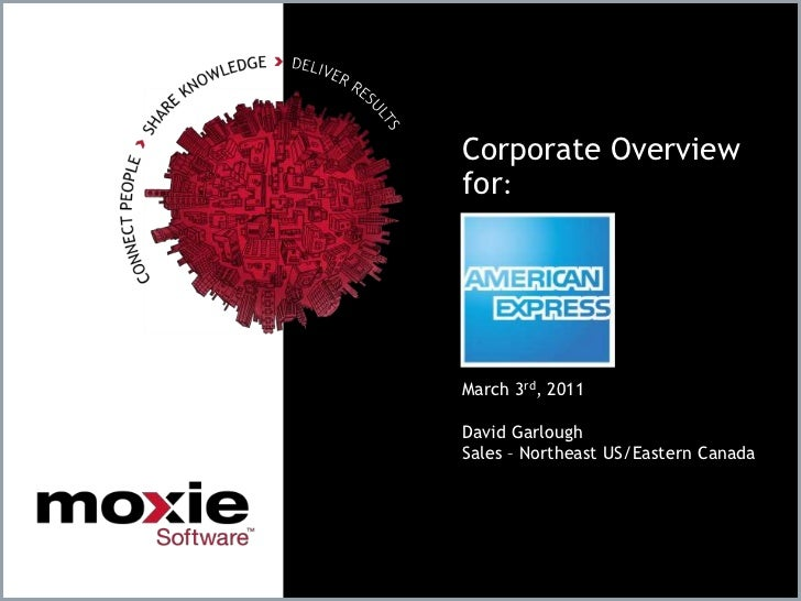 Corporate Overviewfor:<br />March 3rd, 2011<br />David Garlough<br />Sales – Northeast US/Eastern Canada<br />