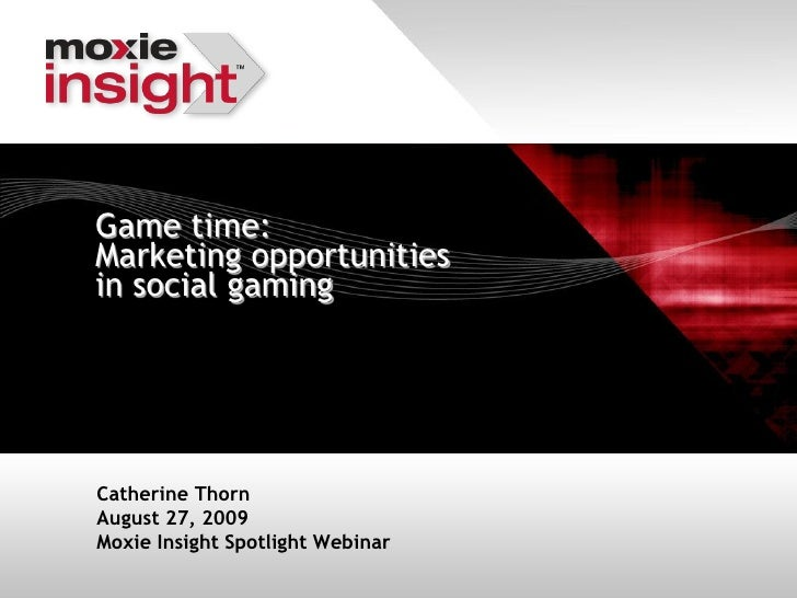 Game time: Marketing opportunities in social gaming