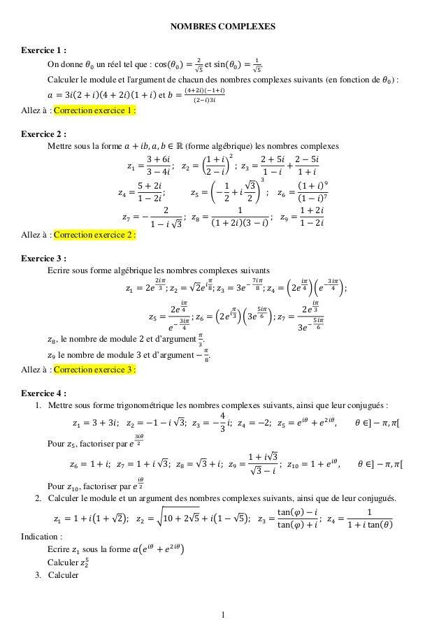 1  NOMBRES COMPLEXES  Exercice 1 :  On donne 휃0 un réel tel que : cos(휃0)= 2√5 et sin(휃0)= 1√5.  Calculer le module et l'a...