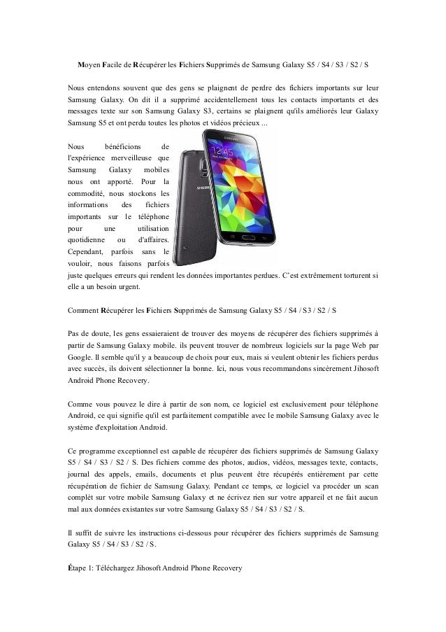Moyen Facile de Récupérer les Fichiers Supprimés de Samsung Galaxy S5 / S4 / S3 / S2 / S Nous entendons souvent que des ge...