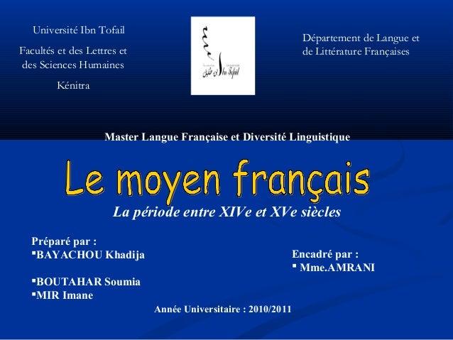 Université Ibn Tofail  Département de Langue et de Littérature Françaises  Facultés et des Lettres et des Sciences Humaine...
