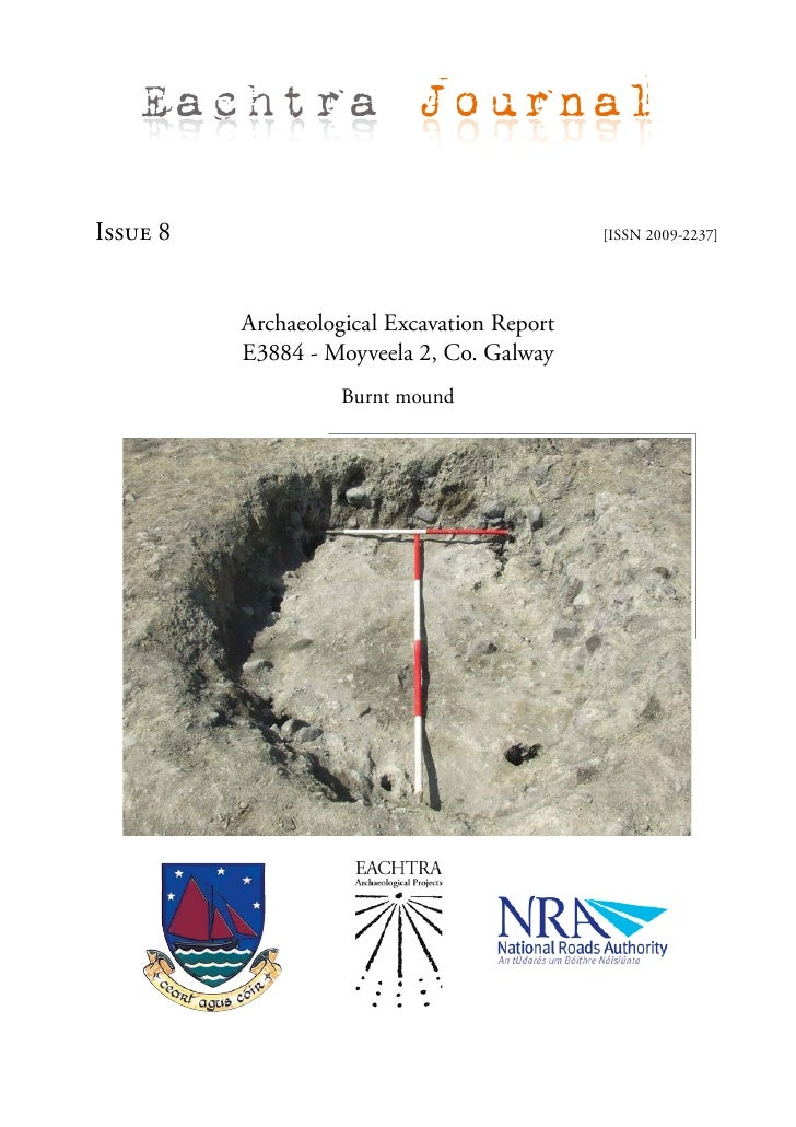 Eachtra Journal  Issue 8                                      [ISSN 2009-2237]               Archaeological Excavation Rep...