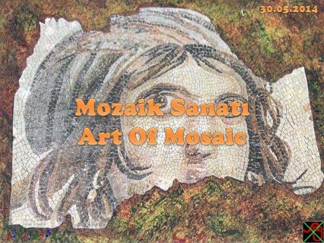 Mozaik Sanatı,Art Of Mosaic
