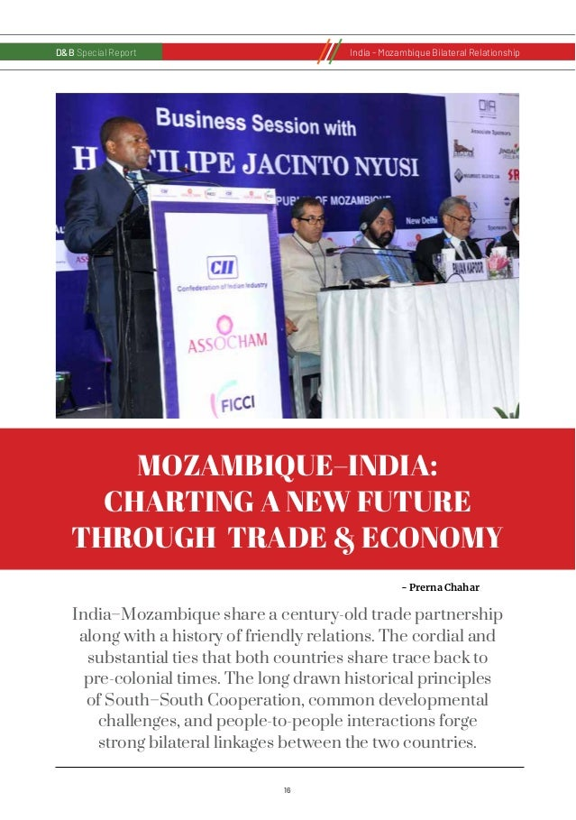 17 D&B Special Report India - Russia Bilateral RelationshipD&B Special ReportIndia - Mozambique Bilateral Relationship The...