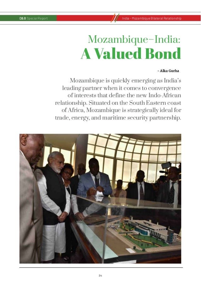 35 D&B Special Report India - Russia Bilateral RelationshipD&B Special ReportIndia - Mozambique Bilateral Relationship The...