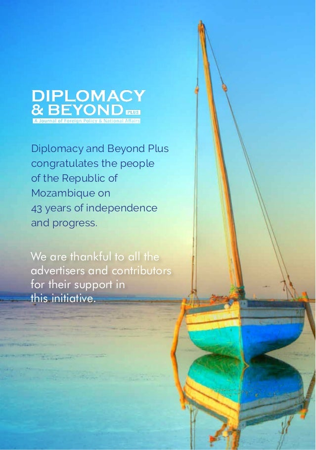 We are thankful to all the advertisers and contributors for their support in this initiative. Diplomacy and Beyond Plus co...