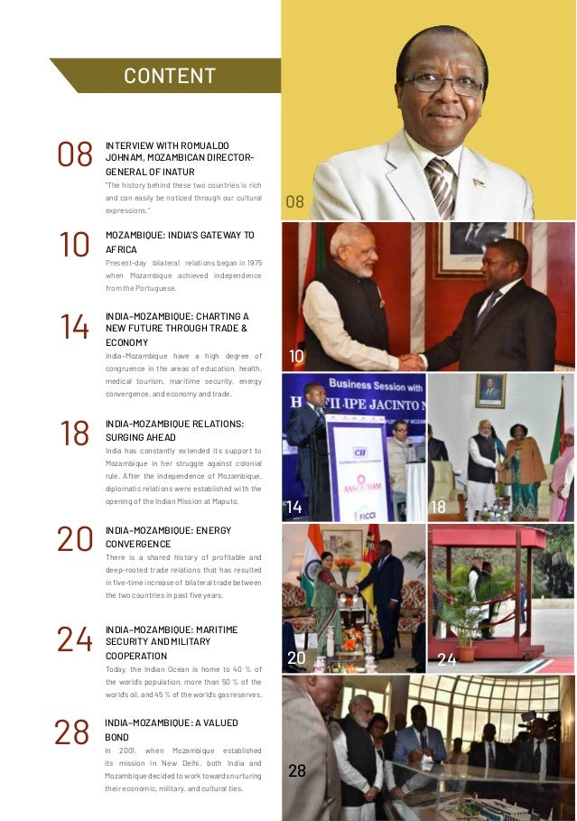 10 08 10 14 22 30 14 18 20 24 28 MOZAMBIQUE: INDIA'S GATEWAY TO AFRICA Present-day bilateral relations began in 1975 when ...