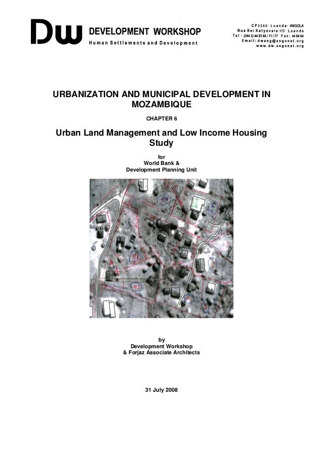 URBANIZATION AND MUNICIPAL DEVELOPMENT IN MOZAMBIQUE CHAPTER 6  Urban Land Management and Low Income Housing Study for Wor...