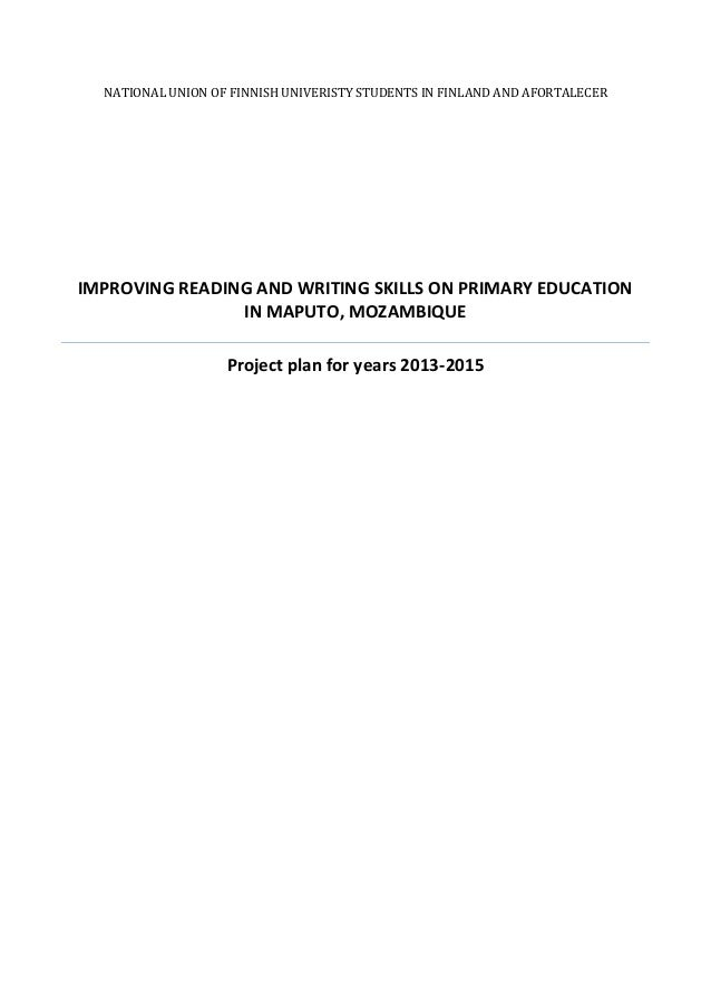 NATIONAL UNION OF FINNISH UNIVERISTY STUDENTS IN FINLAND AND AFORTALECERIMPROVING READING AND WRITING SKILLS ON PRIMARY ED...