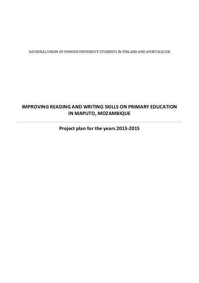 NATIONAL UNION OF FINNISH UNIVERSITY STUDENTS IN FINLAND AND AFORTALECERIMPROVING READING AND WRITING SKILLS ON PRIMARY ED...
