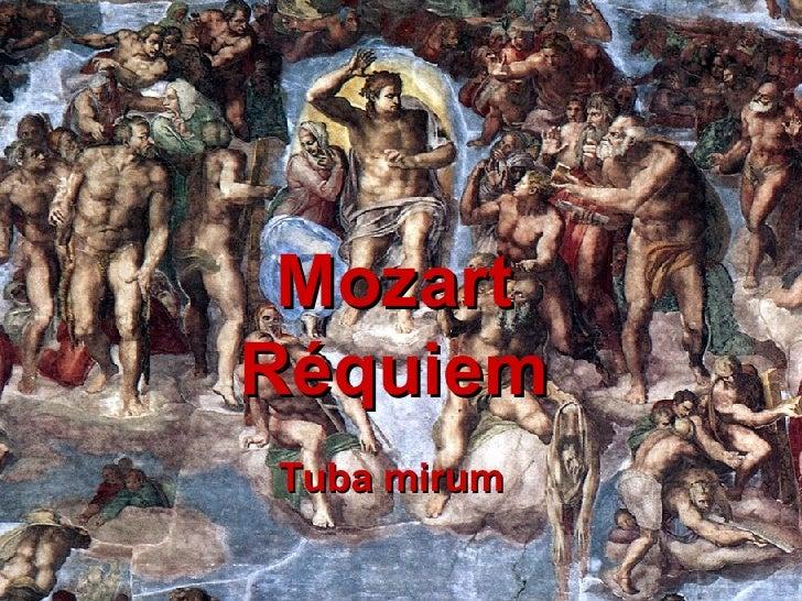 Mozart Réquiem Tuba mirum
