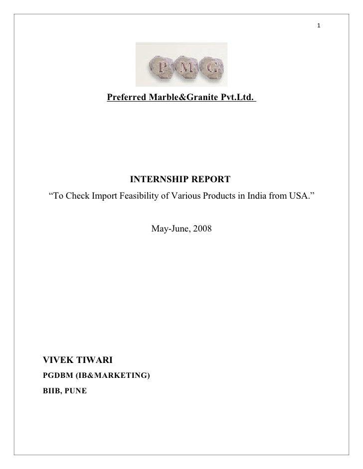 "1                    Preferred Marble&Granite Pvt.Ltd.                          INTERNSHIP REPORT  ""To Check Import Feasib..."