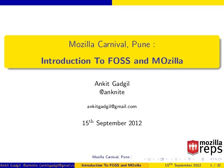 Mozilla Carnival, Pune :                      Introduction To FOSS and MOzilla                                            ...