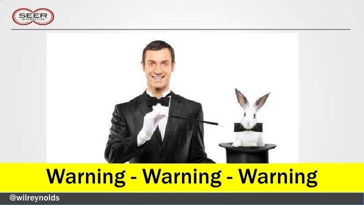 Warning - Warning - Warning@wilreynolds