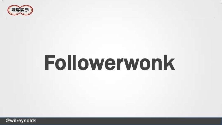Followerwonk@wilreynolds