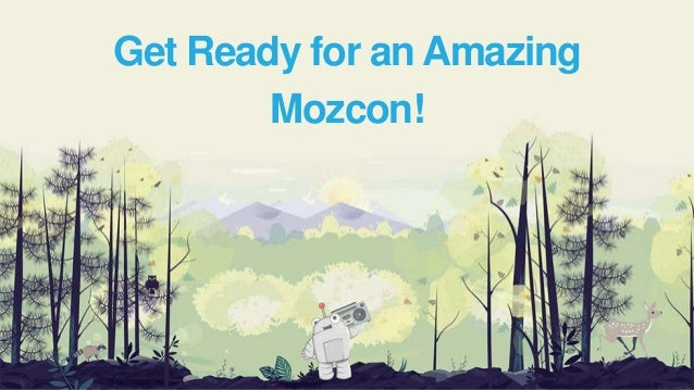 Introduction to Mozcon 2015