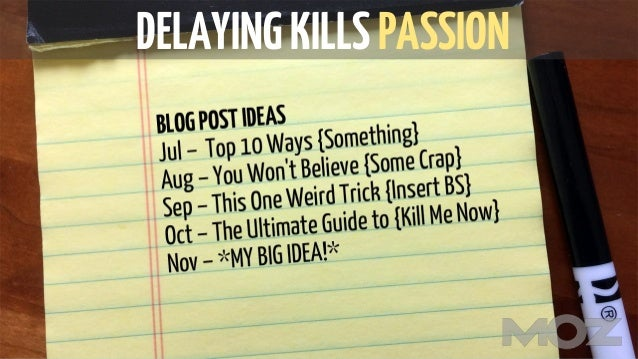 DELAYINGKILLSPASSION