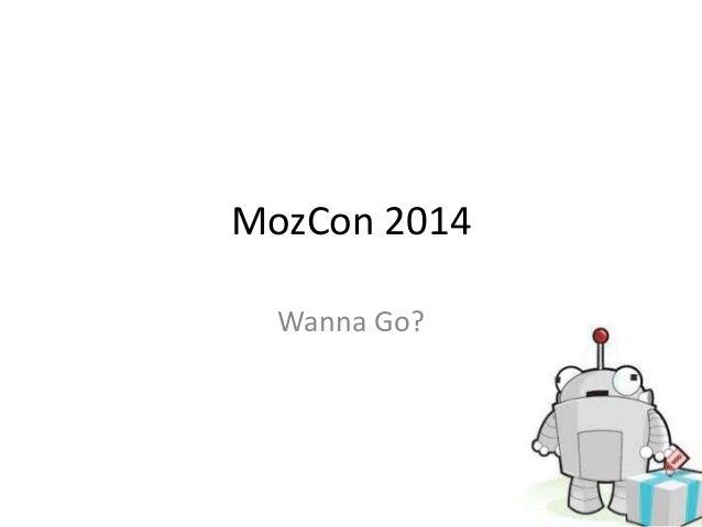 MozCon 2014 Wanna Go?