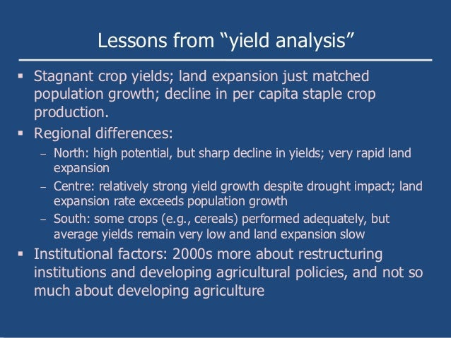 """Lessons from """"yield analysis"""" Stagnant crop yields; land expansion just matched  population growth; decline in per capita..."""