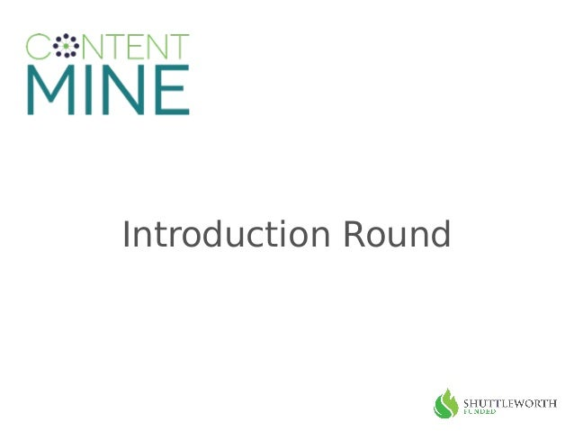 Introduction Round